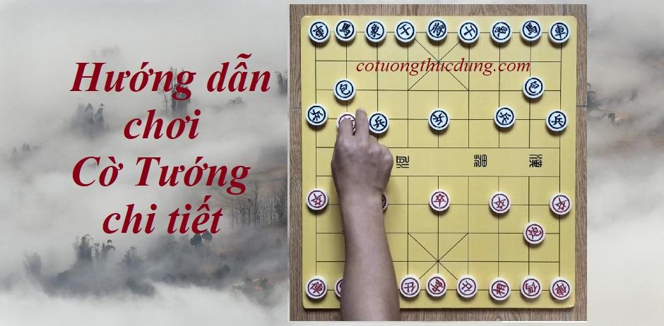 Hướng dẫn học chơi cờ tướng cơ bản