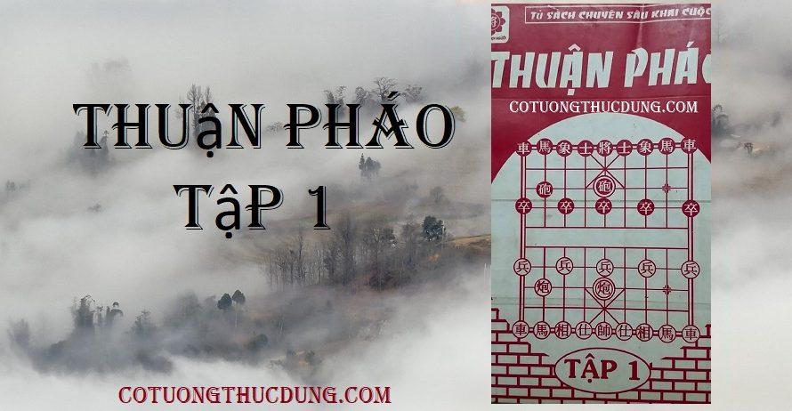 Thuận pháo tập 1