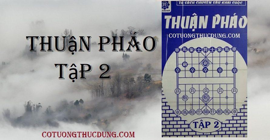 Thuận pháo tập 2